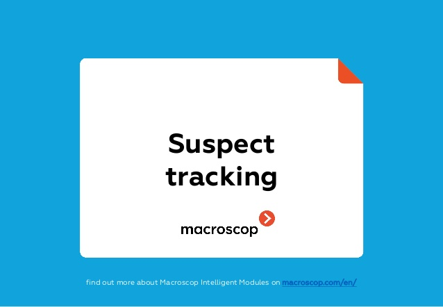 suspect-intercamera-tracking-video-analytics-from-macroscop-2-638